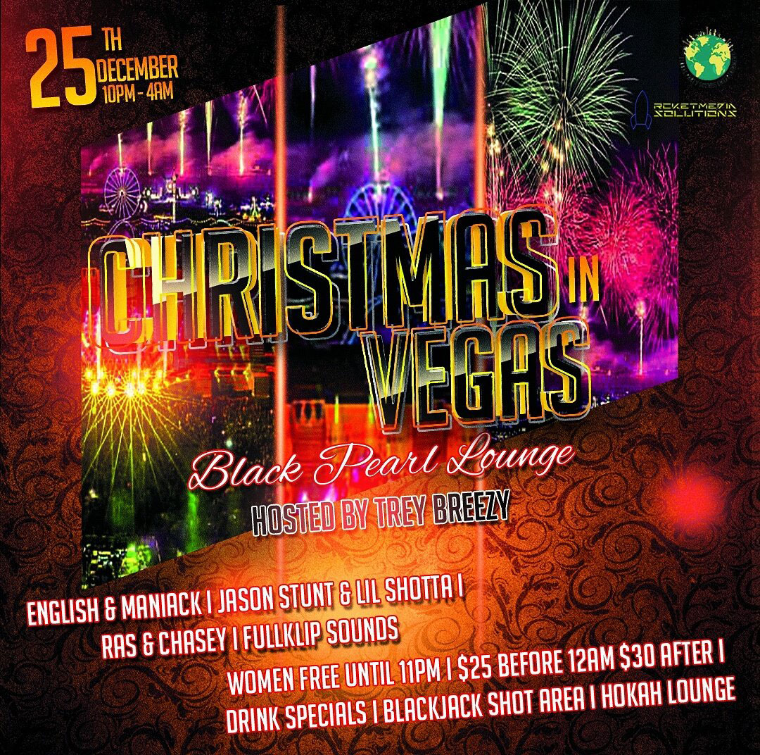Christmas in vegas december 25th 10 pm black pearl lounge upcoming event featured on - In december o grijze lounge ...